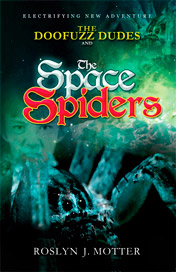 The Doofuzz Dudes The Space Spiders